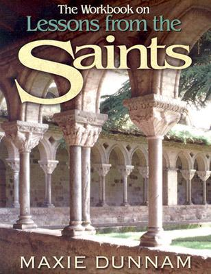 The Workbook on Lessons from the Saints