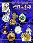 Collector's Encyclopedia of Pendant and Pocket Watches 1500-1950