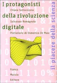 I protagonisti della rivoluzione digitale