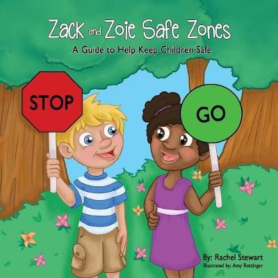 Zack and Zoie Safe Zones