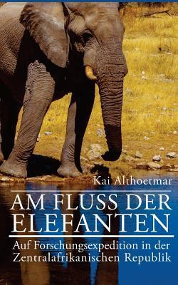 Am Fluss Der Elefanten