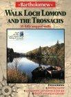 Walk Loch Lomond and the Trossachs