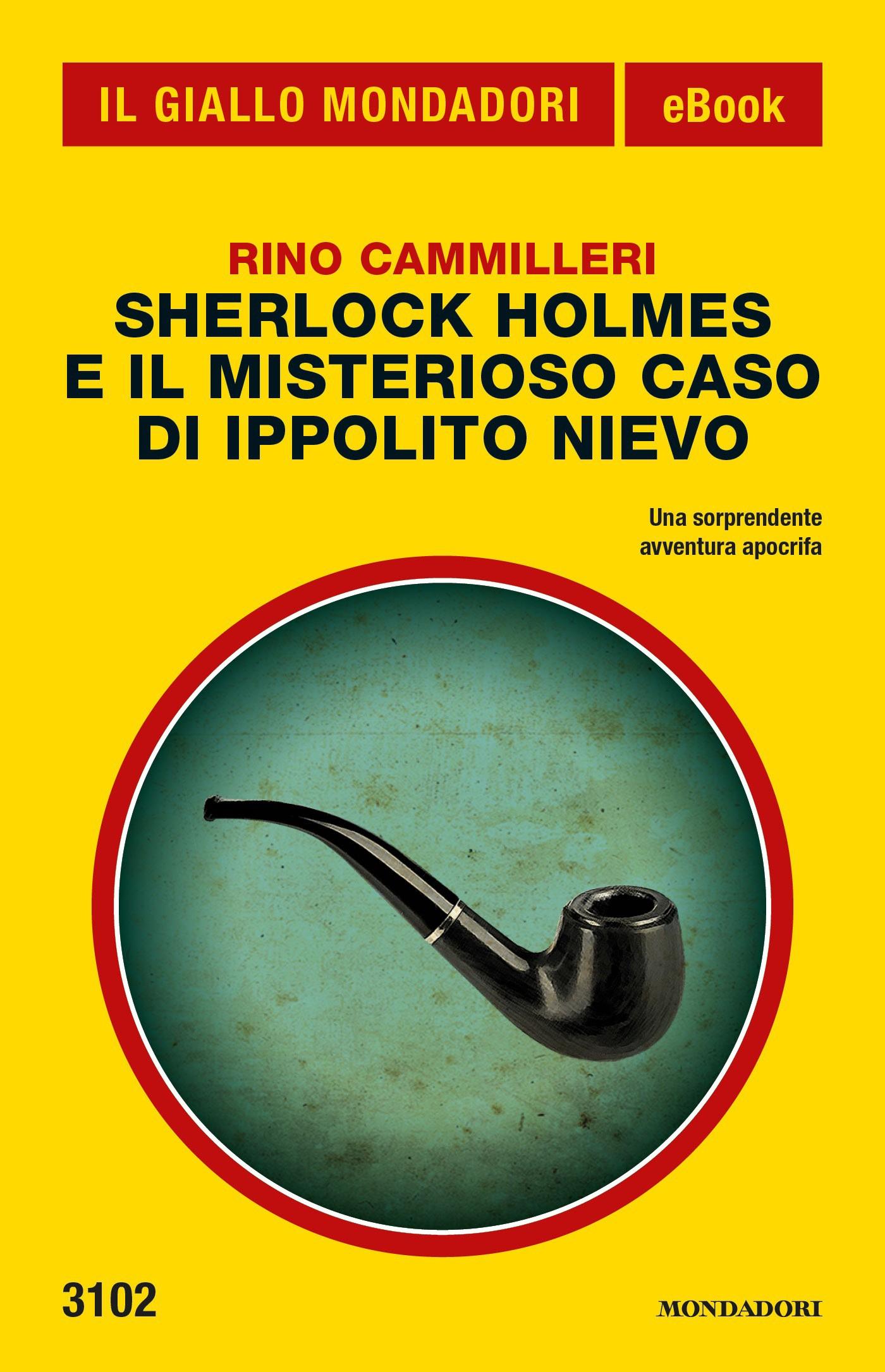Sherlock Holmes e il misterioso caso di Ippolito Nievo
