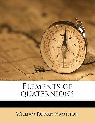 Elements of Quaternions