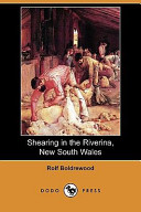 Shearing in the Riverina, New South Wales (Dodo Press)