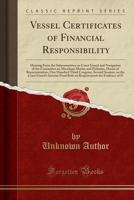 Vessel Certificates of Financial Responsibility