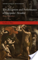 The Reception and Performance of Euripides' Herakles : Reasoning Madness