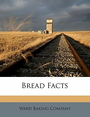 Bread Facts