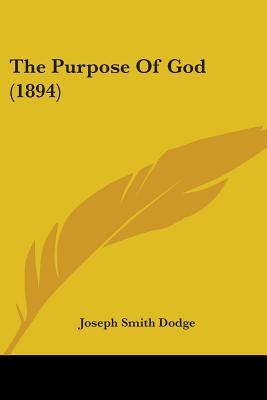 The Purpose of God (1894)