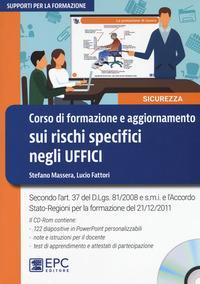 Corso di formazione e aggiornamento sui rischi specifici negli uffici. Con CD-ROM
