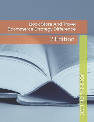 Book Store And Travel Ecommerce Strategy Difference