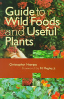 Guide to Wild Foods ...