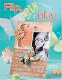 Flip, Spin & Play