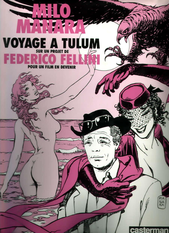 Voyage à Tulum sur un projet de Federico Fellini pour un film en devenir