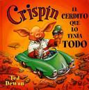 Crispín, el cerdito...