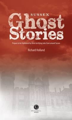 Sussex Ghost Stories