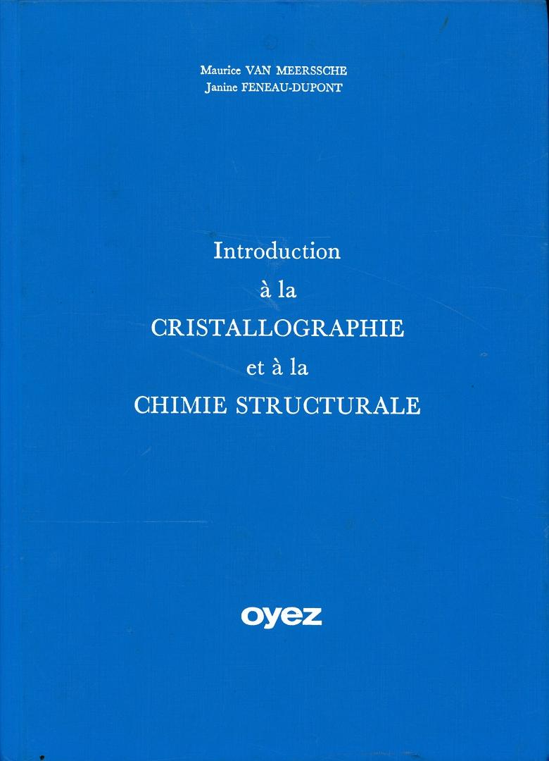 Introduction à la cristallographie et à la chimie structurale