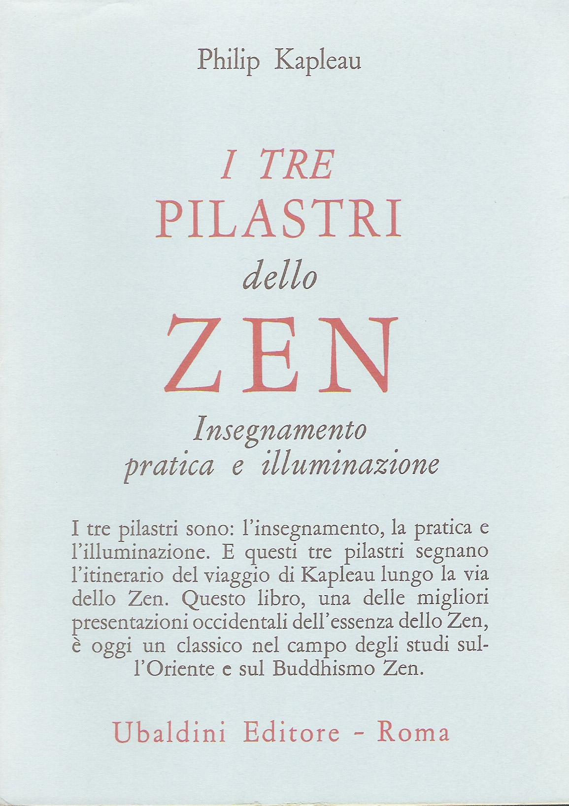 I tre pilastri dello zen