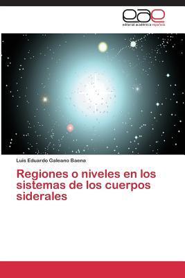 Regiones o niveles en los sistemas de los cuerpos siderales