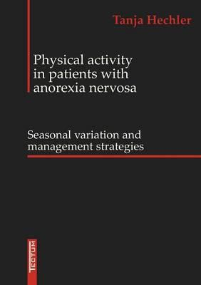 Physical Activity in patients with anorexia nervosa