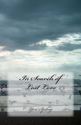 In Search of Lost Love