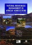 Natural Resource Management in African Agriculture