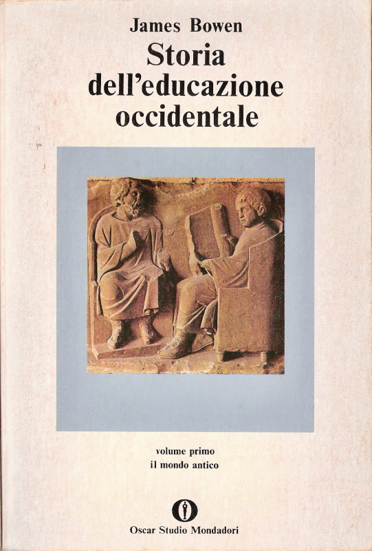 Storia dell'educazione occidentale VOL I