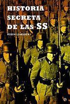 Historia Secreta De Las Ss