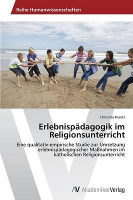 Erlebnispädagogik im Religionsunterricht