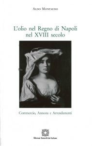 L'olio nel Regno di Napoli nel XVIII secolo