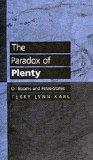 The Paradox of Plenty