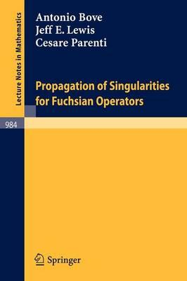 Propagation of Singularities for Fuchsian Operators