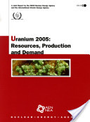 Uranium 2005 Resources, Production and Demand