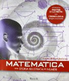 Matematica. Una storia illustrata dei numeri