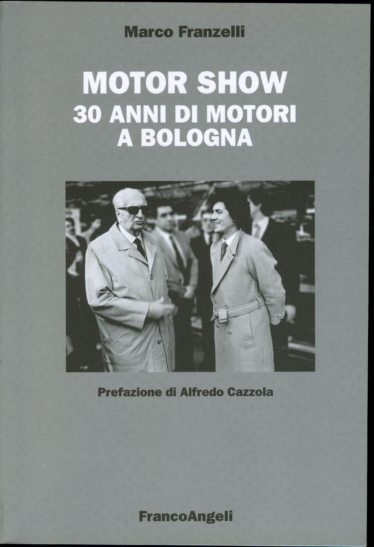 Motor show. 30 anni di motori a Bologna
