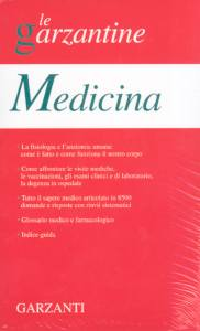 Le Garzantine - Medicina Volume I