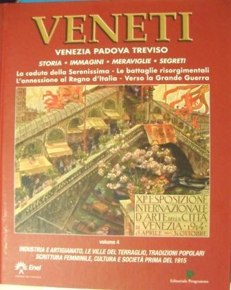 Veneti: Venezia, Padova, Treviso - vol.4