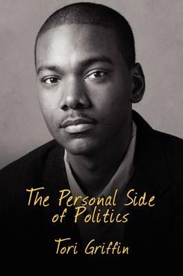The Personal Side of Politics