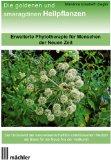 Die Goldenen und Smaragdinen Heilpflanzen