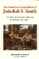 The Southwest Expedition of Jedediah S. Smith