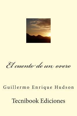 El cuento de un overo / The story of a overo