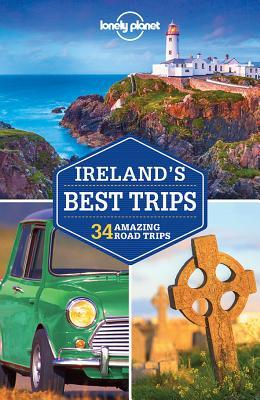 Lonely Planet. Ireland's Best Trips