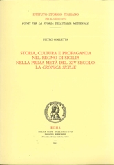 Storia, cultura, e propaganda nel Regno di Sicilia nella prima metà del XIV secolo