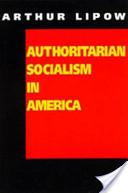 Authoritarian Socialism in America