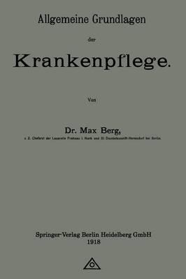 Allgemeine Grundlagen Der Krankenpflege