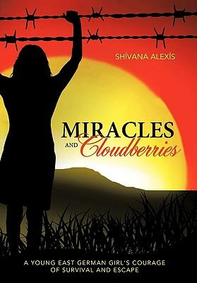 Miracles and Cloudberries