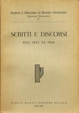 Scritti e discorsi dal 1925 al 1926