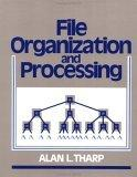 File Organization and Processing
