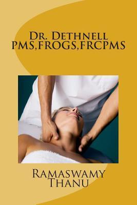 Dr. Dethnell PMS, Fr...