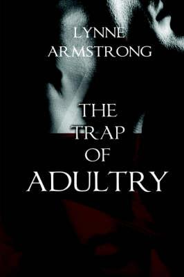 The Trap of Adultery